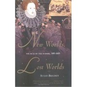 New Worlds, Lost Worlds by Fellow and Tutor in Modern History Susan Brigden