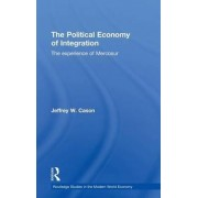 The Political Economy of Integration by Jeffrey W. Cason