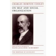 On Self and Social Organization by Charles Horton Cooley