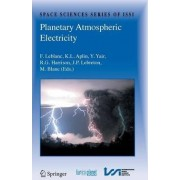 Planetary Atmospheric Electricity by Francois Leblanc