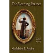The Sleeping Partner by Madeleine E Robins