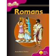Oxford Reading Tree: Level 10: Fireflies: Romans by Oxford Reading Tree