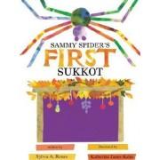 Sammy Spider's First Sukkot by Sylvia A Rouss