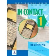 A In Contact 1, Beginning, Scott Foresman English Book 1A by Barbara R. Denman