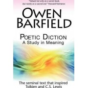 Poetic Diction by Owen Barfield