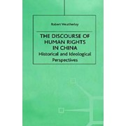 The Discourse of Human Rights in China by Na Na