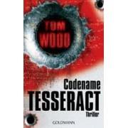 Codename Tesseract by Tom Wood