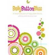 Belly Button Bliss by Jennifer Derryberry Mann