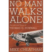 No Man Walks Alone-c by Mike Cheatham