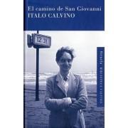 El camino de San Giovanni / The Road to San Giovanni by Italo Calvino