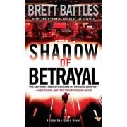 Shadow of Betrayal by Brett Battles
