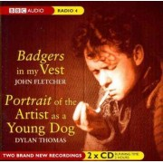 Badgers in My Vest: AND Portrait of the Artist as a Young Dog by John Fletcher