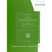 Study Guide for Cross/Miller's the Legal Environment of Business, 8th by Frank B Cross