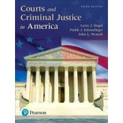Courts and Criminal Justice in America, Student Value Edition Plus Revel -- Access Card Package by Larry J Siegel