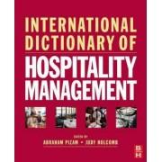 International Dictionary of Hospitality Management by Abraham Pizam