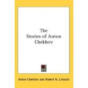 The Stories of Anton Chekhov by Anton Pavlovich Chekhov