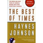 The Best of Times by Haynes Johnson