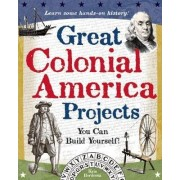 Great Colonial America Projects by Kris Bordessa