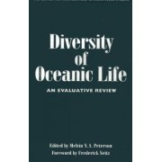 Diversity of Ocean Life by Melvin N.A. Peterson