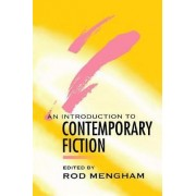 An Introduction to Contemporary Fiction by Rod Mengham
