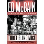Three Blind Mice by Ed McBain