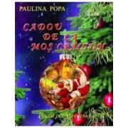 Cadou De La Mos Craciun - Paulina Popa