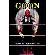 Goon - Micah Hayes Illustrated Edition