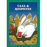 The Book of Call and Response by John M. Feierabend