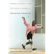 Human Security and the New Diplomacy by Rob McRae