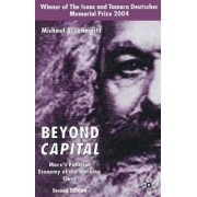 Beyond Capital 2003 by Michael A. Lebowitz