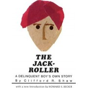 The Jack-roller by Clifford R. Shaw