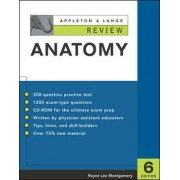 Appleton and Lange Review of Anatomy by Royce L. Montgomery