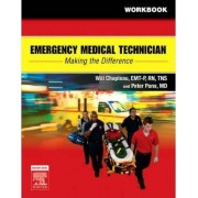 Emergency Medical Technician: Making the Difference Student Workbook by Will Chapleau