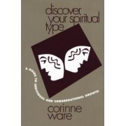 Discover Your Spiritual Type by Corinne Ware