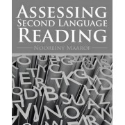 Assessing Second Language Reading by Nooreiny Maarof