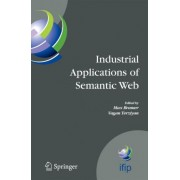 Industrial Applications of Semantic Web by Max Bramer