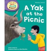 Oxford Reading Tree Read with Biff, Chip and Kipper: Phonics: Level 2: A Yak at the Picnic by Roderick Hunt