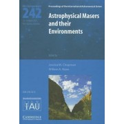 Astrophysical Masers and Their Environments by Jessica M. Chapman