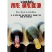 The Basic Basics Wine Handbook by Richard Kitowski