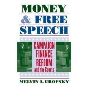 Money and Free Speech by Melvin I. Urofsky