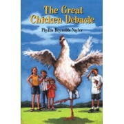 The Great Chicken Debacle by Phyllis Reynolds Naylor