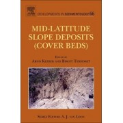 Mid-Latitude Slope Deposits (Cover Beds): Volume 66 by Arno Kleber