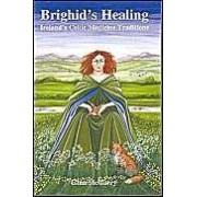 Brighid's Healing