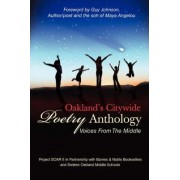 Oakland's Citywide Poetry Anthology by Oakland Middle School Students