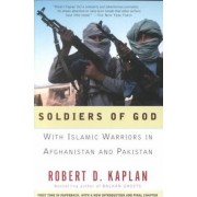 Soldiers of God by Robert Kaplan
