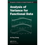 Analysis of Variance for Functional Data by Jin-Ting Zhang