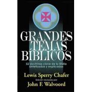 Grandes Temas Biblicos by Lewis Chafer