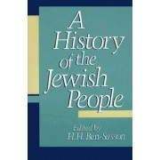 A History of the Jewish People by Haim Hillel Ben-Sasson