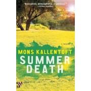 Summer Death by Mons Kallentoft
