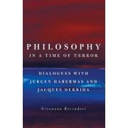 Philosophy in a Time of Terror by Giovanna Borradori
